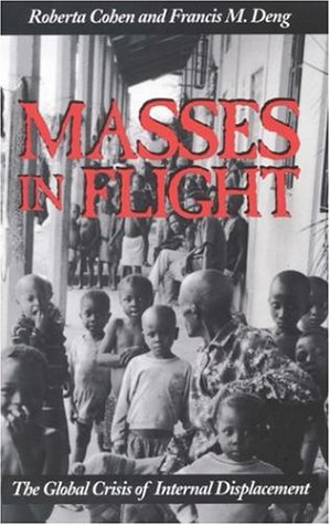 Masses in Flight The Global Crisis of Internal Displacement  1998 edition cover