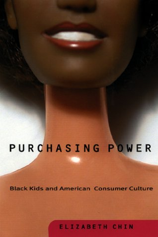 Purchasing Power Black Kids and American Consumer Culture  2001 edition cover
