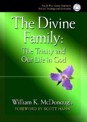 Divine Family : The Trinity and Our Life in God  2005 9780867167115 Front Cover