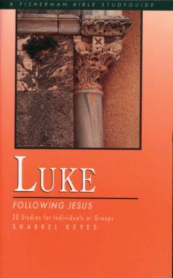 Luke Following Jesus N/A 9780877885115 Front Cover