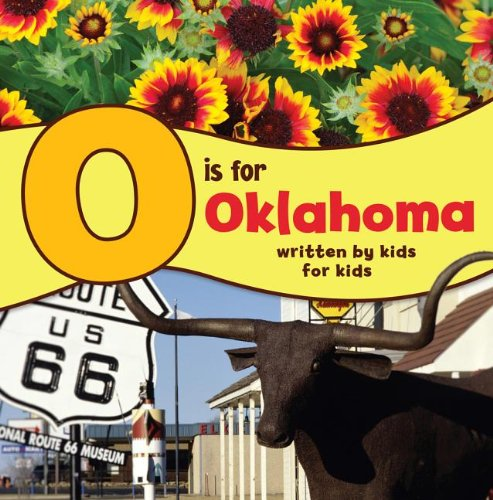 O Is for Oklahoma Written by Kids for Kids N/A 9780882409115 Front Cover