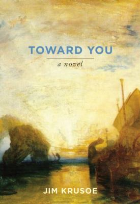 Toward You   2011 9780982569115 Front Cover