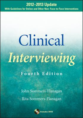 Clinical Interviewing 2012-2013  4th 2012 (Revised) edition cover