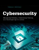 Cybersecurity Managing Systems, Conducting Testing, and Investigating Intrusions  2014 edition cover