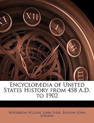 Encyclop�dia of United States History from 458 a D To 1902  N/A edition cover