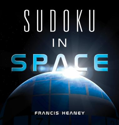 Sudoku in Space  N/A 9781402772115 Front Cover