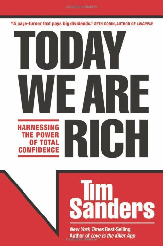 Today We Are Rich Harnessing the Power of Total Confidence  2011 edition cover