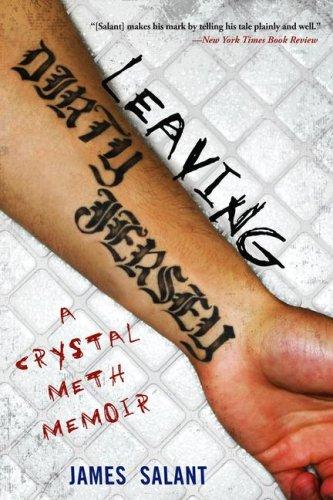Leaving Dirty Jersey A Crystal Meth Memoir N/A edition cover