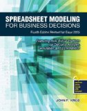 Spreadsheet Modeling for Business Decisions  4th 2014 (Revised) 9781465241115 Front Cover
