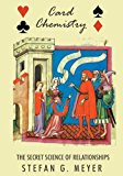 Card Chemistry The Secret Science of Relationships N/A 9781493677115 Front Cover