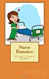 Nurse Romance Craig's Love Story N/A 9781494216115 Front Cover