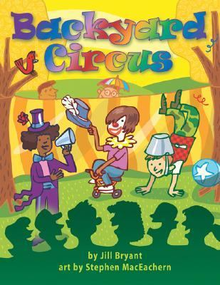 Backyard Circus   2006 9781554510115 Front Cover