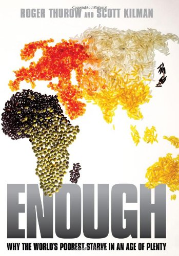 Enough Why the World's Poorest Starve in an Age of Plenty  2009 edition cover