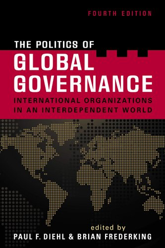 Politics of Global Governance International Organizations in an Interdependent World 4th 2010 edition cover