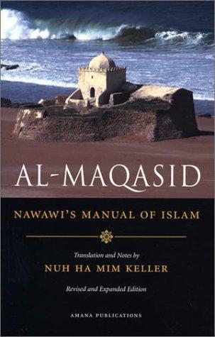 Al-Maqasid : Nawawi's Manual of Islam 1st 2002 edition cover