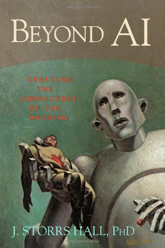 Beyond AI Creating the Conscience of the Machine  2007 edition cover
