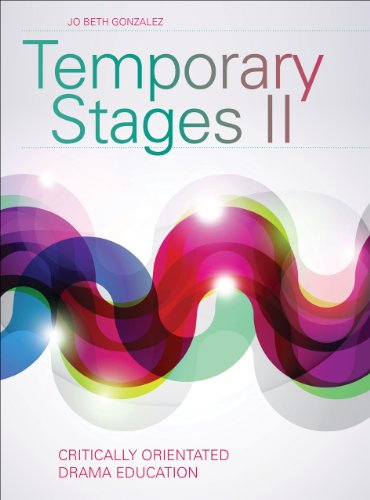 Temporary Stages II Critically Oriented Drama Education  2013 edition cover