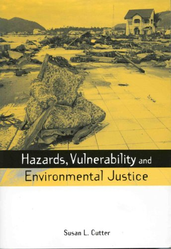 Hazards, Vulnerability and Environmental Justice   2006 edition cover