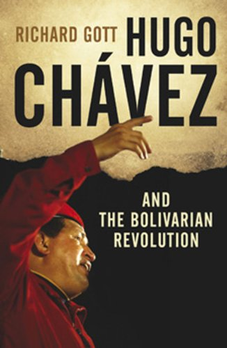 Hugo Ch�vez And the Bolivarian Revolution 2nd 2011 edition cover