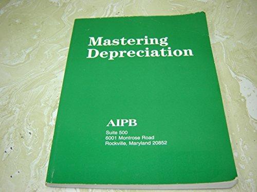 MASTERING DEPRECIATION         N/A edition cover