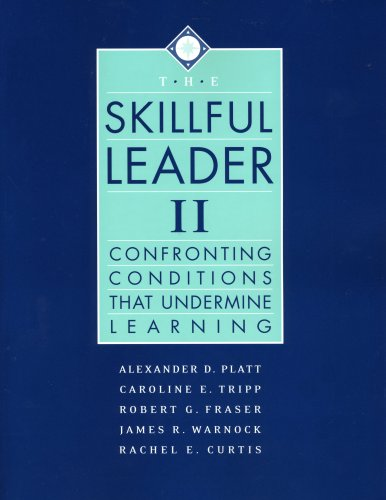 Skillful Leader II Confronting Conditions That Undermine Learning N/A edition cover