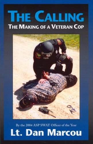 Calling The Making of a Veteran Cop  2007 9781933272115 Front Cover