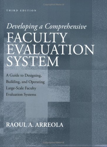 Developing a Comprehensive Faculty Evaluation System A Guide to Designing, Building, and Operating Large-Scale Faculty Evaluation Systems 3rd 2007 (Revised) edition cover