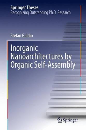 Inorganic Nanoarchitectures by Organic Self-Assembly   2013 edition cover