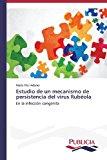 Estudio de Un Mecanismo de Persistencia del Virus Rubeola  0 edition cover