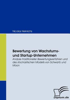 Bewertung Von Wachstums- und Startup-Unternehmen   2008 9783836669115 Front Cover