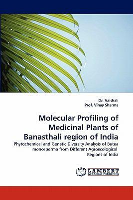Molecular Profiling of Medicinal Plants of Banasthali Region of Indi N/A 9783838371115 Front Cover