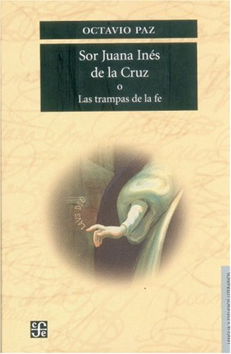 Sor Juana Ines de la Cruz or the Traps of Faith  3rd 1982 edition cover
