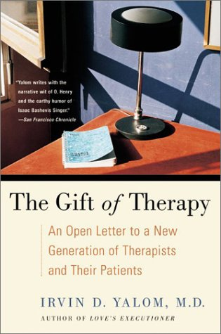 Gift of Therapy An Open Letter to a New Generation of Therapists and Their Patients N/A 9780060938116 Front Cover