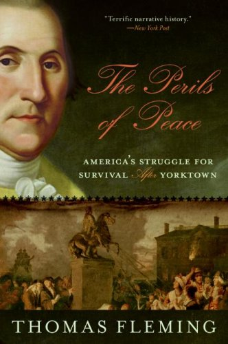 Perils of Peace America's Struggle for Survival after Yorktown N/A edition cover