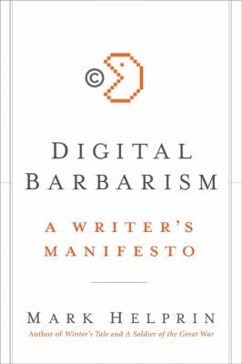 Digital Barbarism A Writer's Manifesto N/A 9780061733116 Front Cover