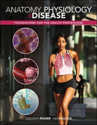 Anatomy, Physiology and Disease Foundations for the Health Professions  2014 edition cover
