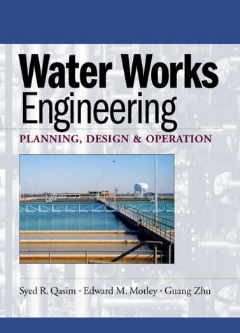 Water Works Engineering Planning, Design and Operation  2000 edition cover