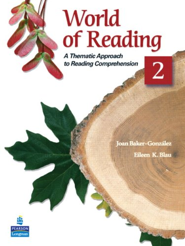 World of Reading 2 A Thematic Approach to Reading Comprehension 2nd 2009 edition cover