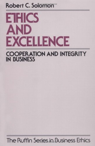 Ethics and Excellence Cooperation and Integrity in Business  1993 (Reprint) edition cover