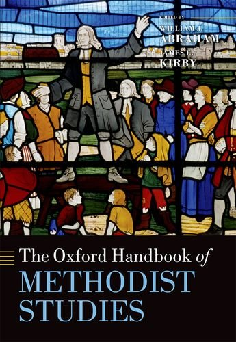 Oxford Handbook of Methodist Studies   2011 edition cover