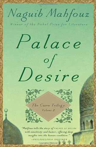 Palace of Desire The Cairo Trilogy, Volume 2  2011 edition cover