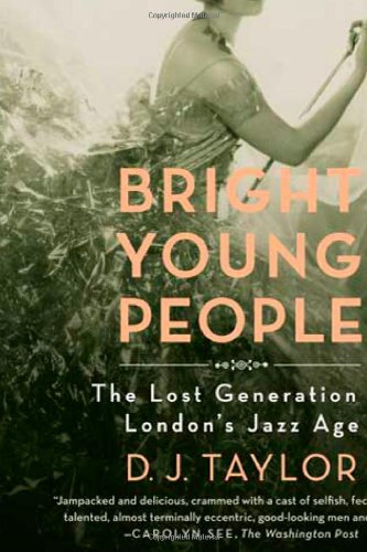Bright Young People The Rise and Fall of a Generation 1918-1940 N/A edition cover