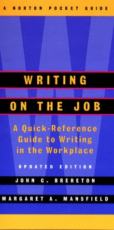 Writing on the Job A Norton Pocket Guide 2nd 2000 edition cover