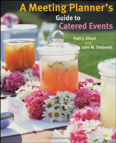 Meeting Planner's Guide to Catered Events   2009 (Guide (Instructor's)) edition cover