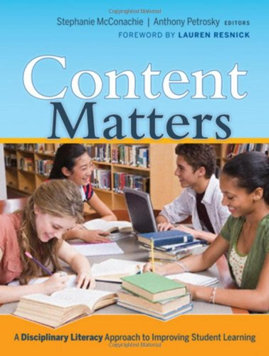 Content Matters A Disciplinary Literacy Approach to Improving Student Learning  2009 edition cover
