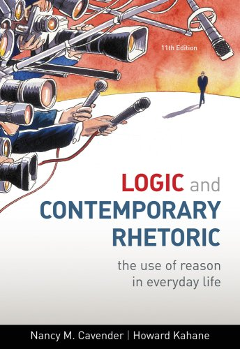 Logic and Contemporary Rhetoric The Use of Reason in Everyday Life 11th 2010 edition cover
