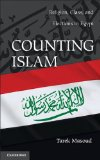 Counting Islam Religion, Class, and Elections in Egypt  2014 edition cover