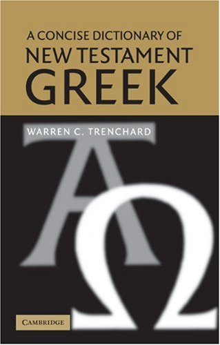 Concise Dictionary of New Testament Greek   2003 edition cover