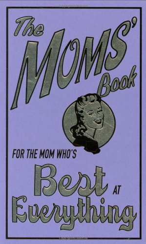 For the Mom Who's Best at Everything   2008 9780545042116 Front Cover