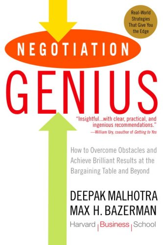Negotiation Genius How to Overcome Obstacles and Achieve Brilliant Results at the Bargaining Table and Beyond N/A 9780553384116 Front Cover